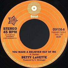 "BETTY LAVETTE - YOU MADE A BELIEVER OUT OF ME - NEW 7"" SINGLE"