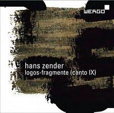 Zender: Logos-Fragmente (Canto IX), New Music
