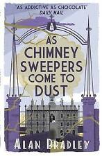 As Chimney Sweepers Come to Dust by Alan Bradley (Paperback, 2015) New Book