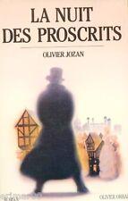 La nuit des proscrits // Olivier JOZAN // Roman historique // 1 ère Edition