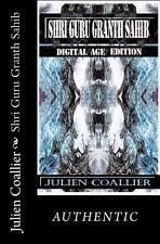 Shri Guru Granth Sahib : Digital Age Edition by Julien Coallier (2013,...