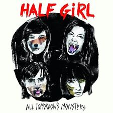HALF GIRL - ALL TOMORROW'S MONSTERS   CD NEU