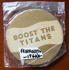 1960 Pinback Button - Boost The Titans - Plymouth, WI. - 3 inch