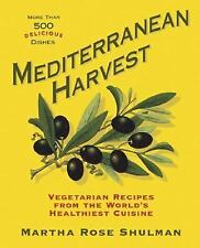 NEW Mediterranean Harvest : Vegetarian Recipes from the World's (HARDCOVER)