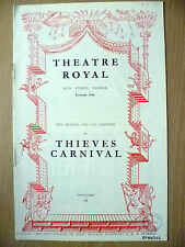 Theatre Royal, OLD VIC COMPANY 1953- THIEVES CARNIVAL by Jean Anouilh & HENRY V.