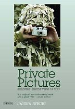 Private Pictures: Soldiers' Inside View of War, Struk, Janina