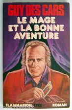 LIVRE DE 1977, LE MAGE ET LA BONNE AVENTURE, ROMAN