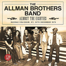ALLMAN BROTHERS BAND New 2016 UNRELEASED 1979 LIVE REUNION CONCERT 2 CD SET