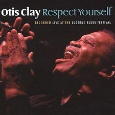 NEW - Respect Yourself by Otis Clay Ships in 24 hours!