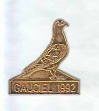 RARE PINS PIN'S .. ANIMAL PIGEON COLOMBE COLOMBOPHILIE GAUCIEL~6C