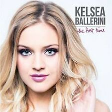 Kelsea Ballerini - First Time [New CD]