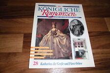 Königliche Romanzen  # 28 -- KATHARINA die GROßE u. FÜRST ORLOW