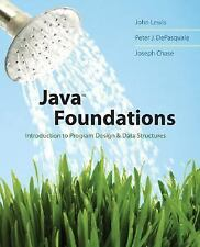 Java Foundations: Introduction to Program Design and Data Structures Lewis, Joh