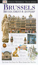DK GUIDE,BRUSSELS,  BRUGES, GHENT & ANTWERP,  ( used for three days) ONE OWNER