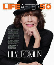 LIFE AFTER 50 MAGAZINE LILY TOMLIN COVER JUNE 2013 OUT OF PRINT