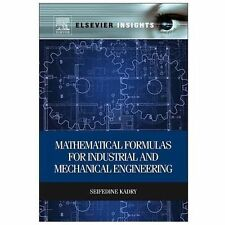 Mathematical Formulas for Industrial and Mechanical Engineering (Elsevier Insig