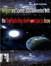 Religion and Science 2014 Reinvented with the Final Facts They Don't Want You...