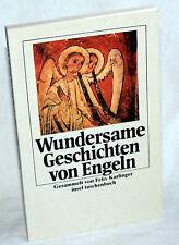 WUNDERSAME GESCHICHTEN VON ENGELN - Felix Karlinger (Hrsg)