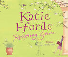 Restoring Grace by Katie Fforde (3xCD-Audio Book, 2005)