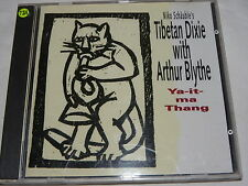 CD NIKO SCHÄUBLE´S - TIBETAN DIXIE WITH ARTHUR BLYTHE / YA-IT-MA THANG