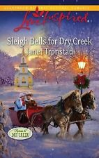 VG, Sleigh Bells for Dry Creek (Love Inspired), Tronstad, Janet, 037387703X, Boo