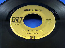 GENE ALLISON - You Can Make It If You Try / Hey, Hey I Love You / VG+++ CANADA