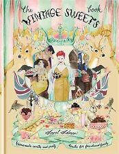 The Vintage Sweets Book BRAND NEW BOOK by Angel Adoree (Hardback, 2013)
