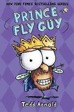 Fly Guy: Prince 15 by Tedd Arnold (2015, Picture Book)