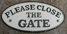 "SUPERB HEAVY CAST IRON SIGN "" PLEASE CLOSE THE GATE """