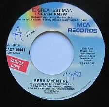 "REBA McENTIRE - The Greatest Man I Never Knew - Ex Con 7"" Single MCA MCAS7-54441"