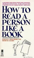 How to Read a Person Like a Book by Henry H. Calero and Gerard I. Nierenberg...