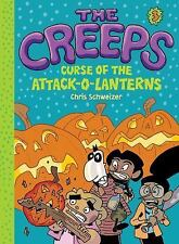 The Creeps: The Creeps : Book 3: Curse of the Attack-O-Lanterns 3 by Chris...