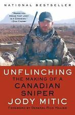 Unflinching: The Making of a Canadian Sniper Book~Gulf War~Jody Mitic~NEW 2016