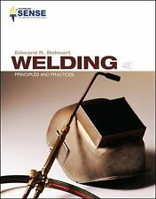 New-Welding Principles and Practices by Edward R. Bohnart 4ed *INTL*