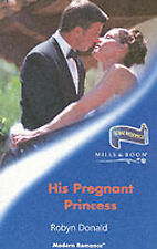 His Pregnant Princess (Mills and Boon Modern), Donald, Robyn