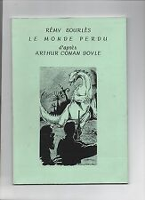 Rémy Bourlès. Le Monde perdu (Conan Doyle)  Bedephilia 1998 - Science-Fiction