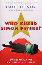 Who Killed Simon Peters?, Paul Hendy, New Book