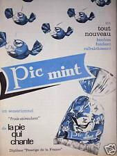 PUBLICITÉ 1960 LA PIE QUI CHANTE PIC MINT BONBONS FONDANT RAFRAICHISSANT