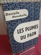 LES PLUMES DU PAON  Danielle Hunebelle