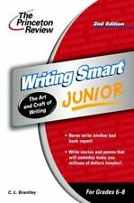 Writing Smart Junior, 2nd Edition Smart Juniors Guide for Grades 6 to 8
