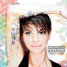 ALESSANDRA AMOROSO VIVERE A COLORI CD DIGIPACK CON POSTER E LIBRETTO 24 PAGINE