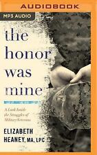 The Honor Was Mine by Elizabeth Heaney (2016, MP3 CD, Unabridged)