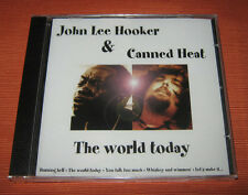 "John Lee Hooker & Canned Heat CD "" THE WORLD TODAY "" R22557"