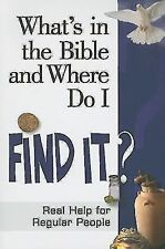 NEW - What's in the Bible and Where Do I Find It?