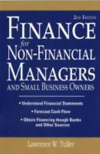 Finance for Non-Financial Managers : And Small Business Owners by Lawrence W....