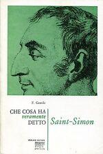 F. Gentile = CHE COSA HA DETTO VERAMENTE SAINT SIMON