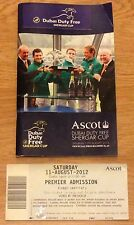 ASCOT 2012 Official PROGRAMME & TICKET; Dubai Duty Free Shergar Cup 11th August: