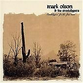 Mark Olson & the Creekdippers -  Creekdippin for the First Time CD