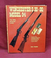 Winchester's 30-30, Model 94, 1st Edition