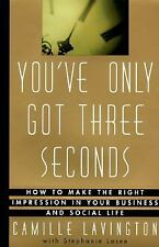 You've Only Got Three Seconds: How to Make the Right Impression in You-ExLibrary